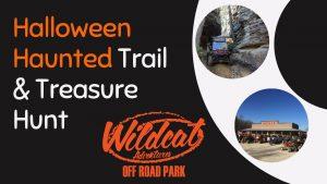 Halloween Haunted Trail and Treasure Hunt @ Wildcat Offroad Park