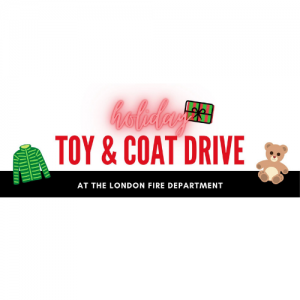 Fill the Trunk: Toy and Coat Drive @ London City Fire Department